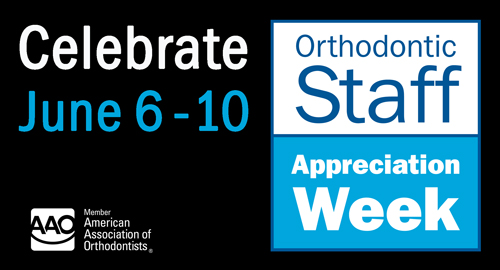 orthodontic staff appreciation week