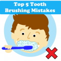 top 5 tooth brushing mistakes